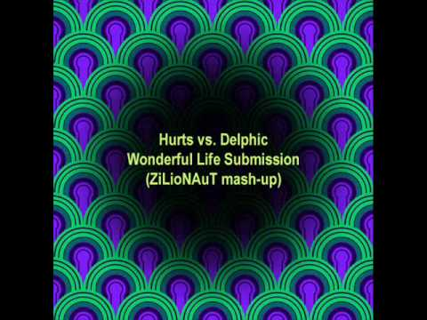 Hurts - Hurts vs. Delphic - Wonderful Life Submission