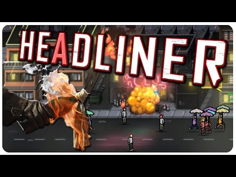 RIOTS IN THE STREETS, THE CITY IS LOST! (Evil Ending?) | HEADLINER Gameplay