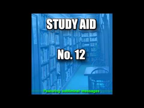 Study Aid 12  |  GET WORK DONE QUICKLY & EFFICIENTLY!  |  (Now With Subliminal Messages) Music Videos