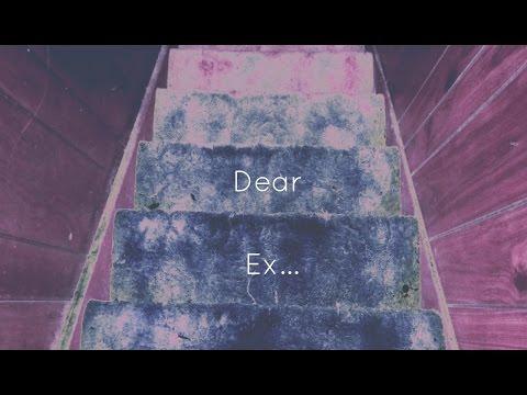 Dear Ex ... || Slam Poetry