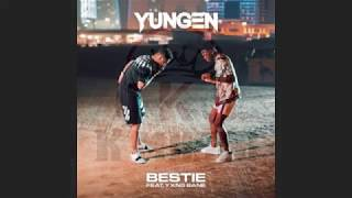 Yungen - Bestie ft Yxng Bane