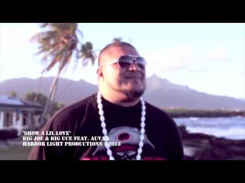 Show A Lil Love - Big Joe & Big Uce Feat. Auva'a (american Samoa 2013) video