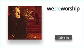 Don Moen - God Will Make a Way