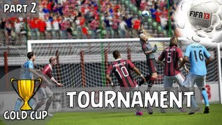 FIFA 13 - Ultimate Team - Gold Cup Tournament - #2 - Quarter Finals!