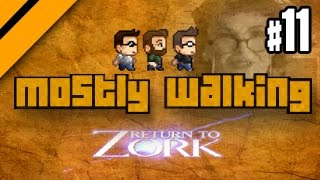Mostly Walking - Return to Zork P11