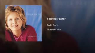 Watch Twila Paris Faithful Father video