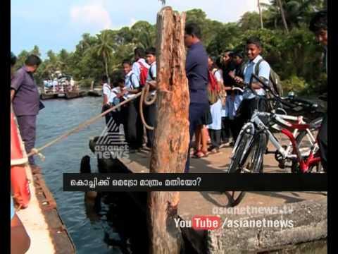No proper boat service from Varappuzha to Pizhala : Kochi needs more than just a Metro