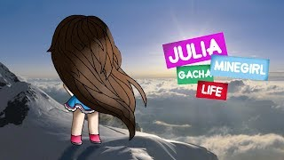 | Julia Minegirl  - Everest Climbing Roleplay | Gacha Life |