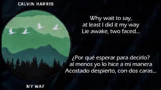 My Way - Calvin Harris | Traducida | Sub Español + Lyrics (cover)