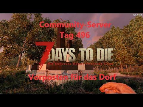 7D2D Community-Server: Tag 496 - Ein Vorposten für das Dorf