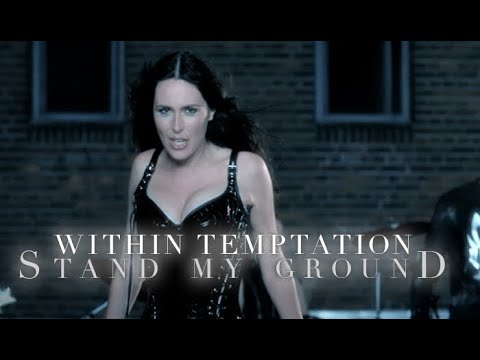 Within Temptation - Stand My Ground video
