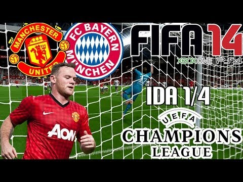 FIFA 14 || UEFA Champions League || Manchester United vs Bayern Munich (1/4; Ida)