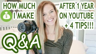 HOW MUCH MONEY I MAKE ON YOUTUBE | 4 TIPS FOR HOW TO GROW A YOUTUBE CHANNEL | Q&A