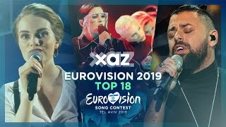Eurovision 2019: Top 18 - NEW 🇩🇰🇭🇺🇱🇹🇺🇦