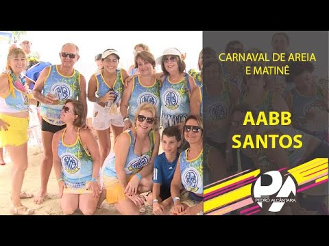 Carnaval de Areia e Matinê (AABB Santos)