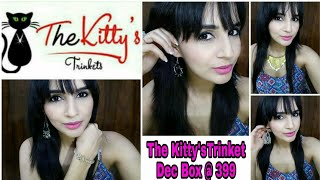 The Kitty'sTrinkets Dec 2017 | Unboxing & Try-On-Review |Jewellery Subscription @399/-