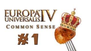 Imperial Italy #1 [Europa Universalis 4 Common Sense Let