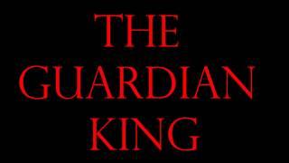"""The Guardian King"" Part 1 - ""Circle of Life"""