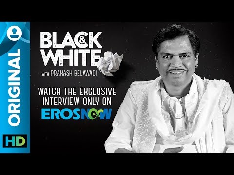 Black and White Interview with Prakash Belawadi