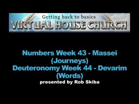 (2020) Virtual House Church - Bible Study - Week 43/44: Massei and Devarim