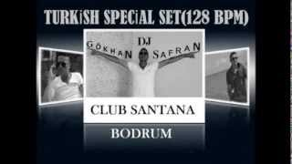 Dj Gökhan SAFRAN Turkish Special Set(128 BPM)