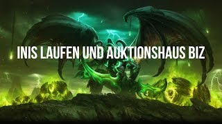 Inis laufen und Auktionshaus Business - World Of Warcraft Legion Streamaufnahme