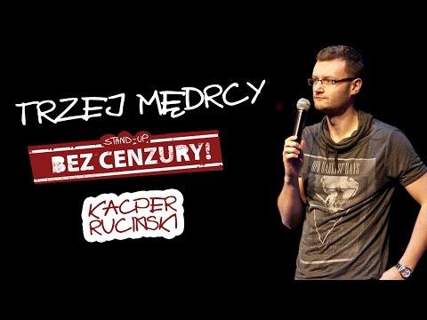 TRZEJ MĘDRCY - Kacper Ruciński