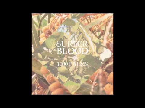 Surfer Blood - Saber-tooth And Bone