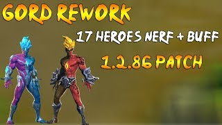 Rework Gord | Nerfs and Buffs 17 Heroes | 1.2.86 Patch | Mobile Legends