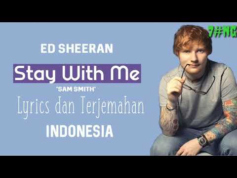Lyrics dan terjemahan Stay with Me