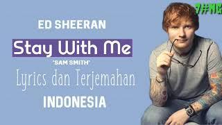 Lyrics dan terjemahan Stay with Me