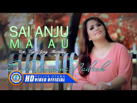Download Lagu Evi Tamama Nadeak - SAI ANJU MA AU (Official Music Video) MP3 Free