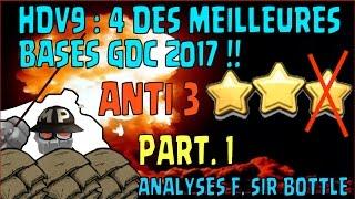 HDV 9 | 4 TOP BASES GDC 2017 | ANTI VALKYRIES, ANTI GOHOG ET ANTI GOBOUMOBA | PART 1