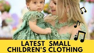 Latest  Small Children's Clothing 2018-Baby/Kids Dress Collection