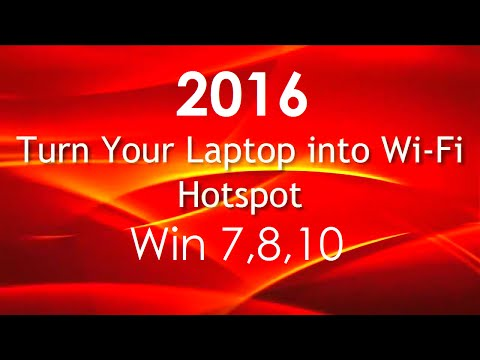 Turn Laptop in to free Wifi Internet Hotspot Works with WIndows 7 8 and 10