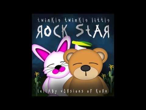 Coming Undone Lullaby Versions of Korn by Twinkle Twinkle Little Rock Star