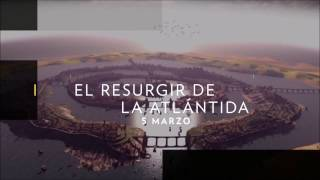 "National Geographic: ""El Resurgir de la Atlántida"" (Atlantis Rising) por James Cameron y Georgeos"