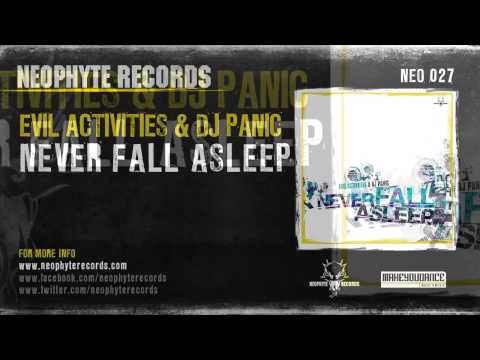 Evil Activities & DJ Panic - Never Sleep Again (NEO027) (2005)
