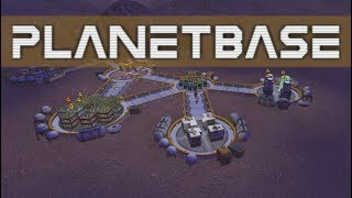 Planetbase 2017 - Deez Colonists - #2 Let's Play Planetbase Gameplay