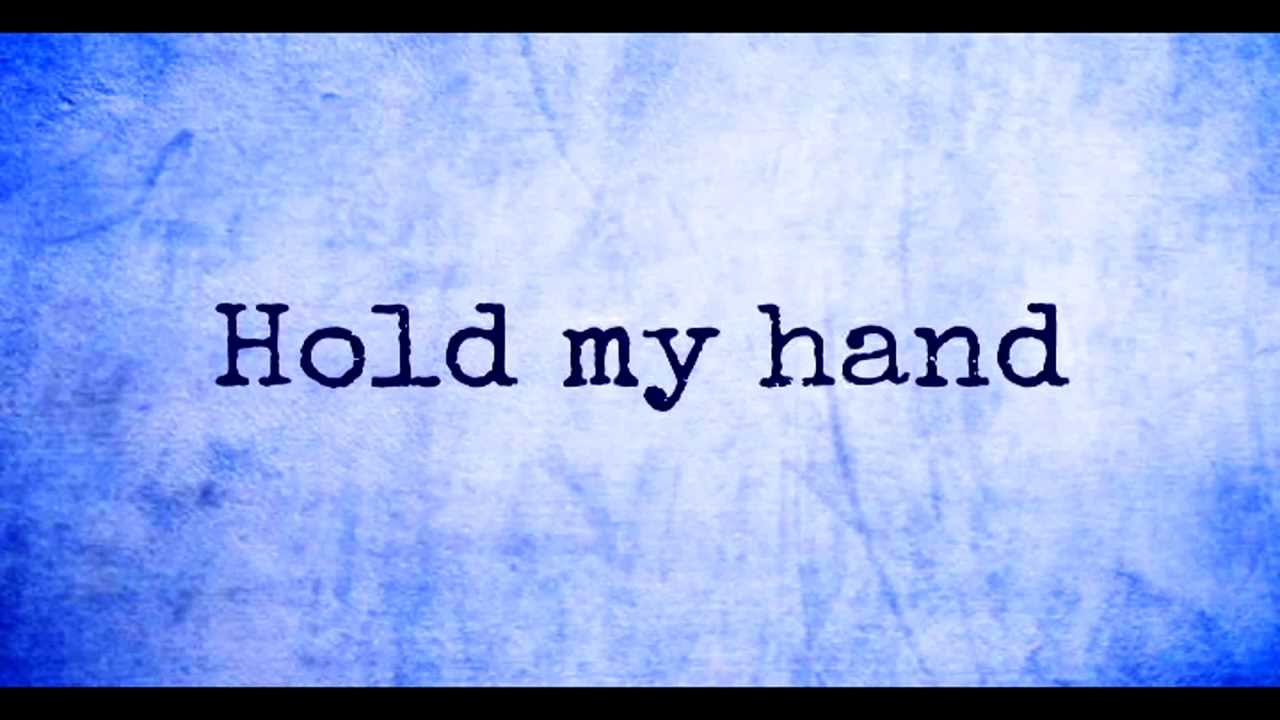 The Fray - Hold my Hand with lyrics - YouTube