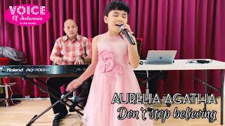 AURELIA AGATHA sings DON'T STOP BELIEVING