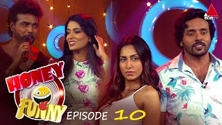 Honey Funny | Episode 10