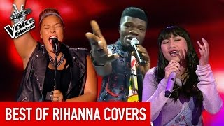 The Voice | Best of RIHANNA COVERS in The Blind Auditions