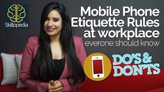 Mobile Phone Etiquette At Workplace - 6 Basic Rules - Skillopedia - Telephone Skills