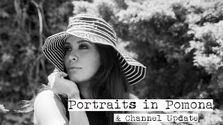 Portraits in Pomona (and Channel Update)