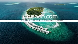 Private Islands You Can Actually Rent in the Caribbean!