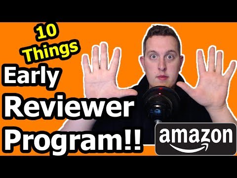 🔴 Amazon Early Reviewer Program   10 Things You Need To Know