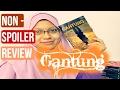 NON-SPOILER REVIEW GANTUNG BY NADIA KHAN