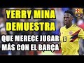 YERRY MINA DEMUESTRA QUE MERECE JUGAR MÁS CON EL BARCELONA TRAS REIVINDICARSE CON COLOMBIA MP3