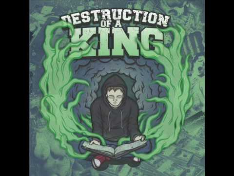 Destruction Of A King - My Biggest Fear
